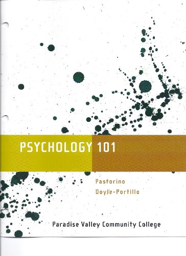 Psychology 101: Custom Edition for Paradise Valley Community College [Loose-leaf - Binder Copy]: ...