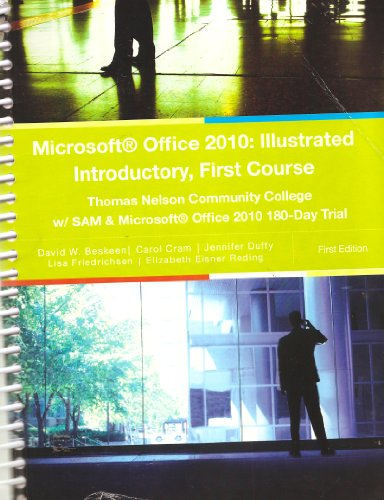 9781285105284: Microsoft Office 2010: Illustrated Introductory, First Course (Thomas Nelson Community College)