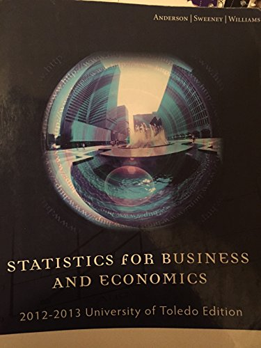 9781285106250: Statistics for Business and Economics, 2012-2013 University of Toledo Edition