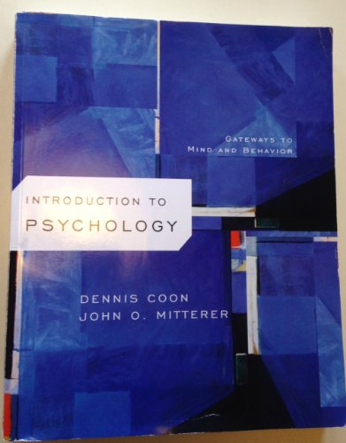 Introduction to Psychology: Gateways to Mind and Behavior: n/a