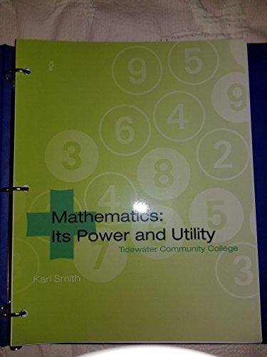 9781285106946: Mathematics: Its Power and Utility