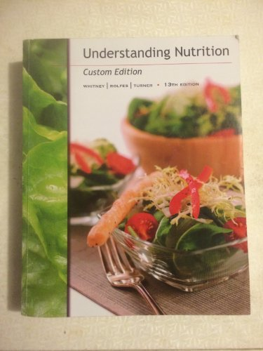 9781285108797: Understanding Nutrition Custom Edition with Study Guide