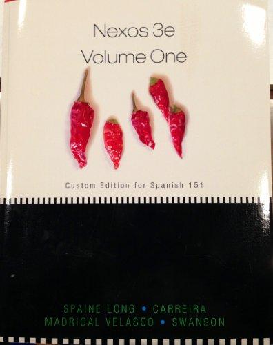 9781285109756: Nexos 3e Volume One (Custom Edition for Spanish 151 (Cal Poly Pomona))