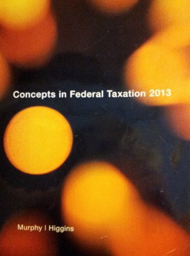 9781285112022: Concepts in Federal Taxation 2013