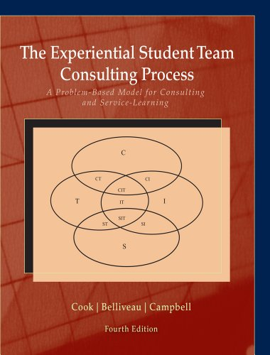 9781285115429: The Experiential Student Team Consulting Process: A Problem-Based Model for Consulting and Service-Learning