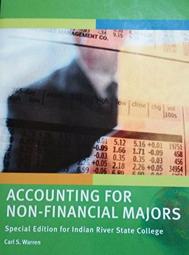 Accounting for Non-Financial Majors (Survey of Accounting 6th Edition) Special Edition for Indian ...