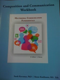 9781285119397: Composition and Communication Workbook to Accompany Multimodal Communication Fundamentals