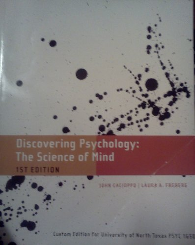 Discovering Psychology: The Science of Mind (Custom: Laura A. Freberg,