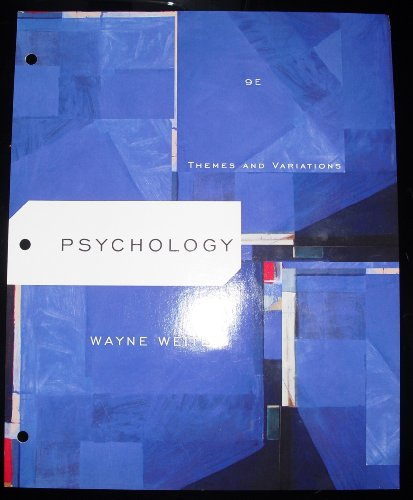 Psychology (Themes and Variations): Weiten, Wayne