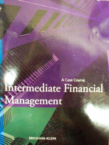 9781285124537: Intermediate Financial Management; A Case Course