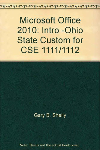 9781285124827: Microsoft Office 2010: Intro -Ohio State Custom for CSE 1111/1112