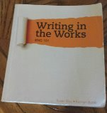 9781285125947: Writing In The Works ENG 101 3rd Ed. Blau/Burak CENGAGE Used Textbook English