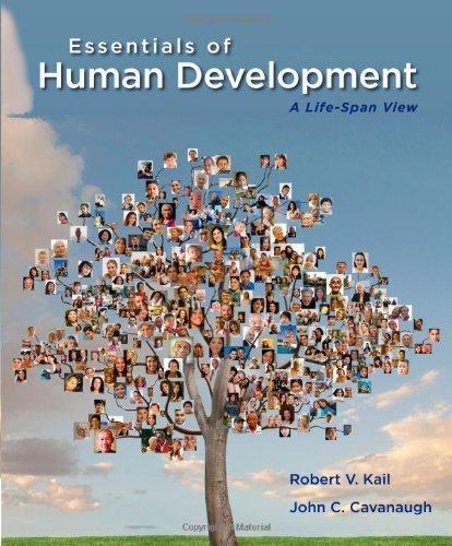 9781285125961: Essentials of Human Development: A Life-Span View by Kail, Robert V., Cavanaugh, John C. (2013) Paperback