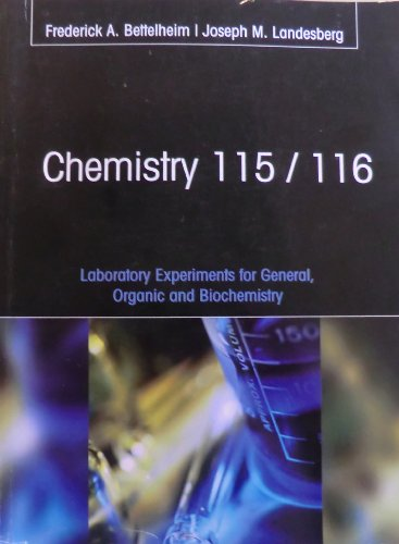 9781285127668: Chemistry 115/116 (Laboratory Experiments for General, Organic and Biochemistry)