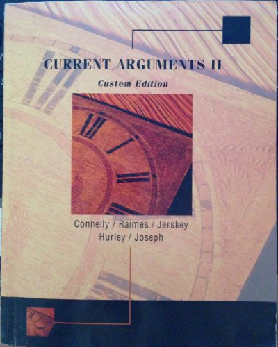 9781285128061: Current Arguments two (custom edition)