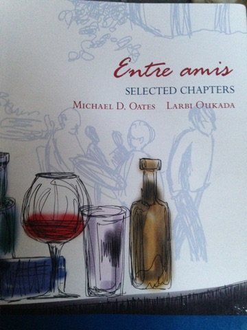 Entre Amis - Selected Chapters: Michael D. Oates,