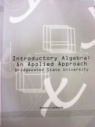 9781285131108: Introductory Algebra: An Applied Approach (Bridgewater State University)
