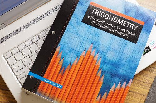 9781285131825: Trigonometry with Course Notes & EWA Smart Start Guide for Students