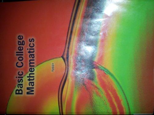 Basic College Mathematics: Alan S Tussy