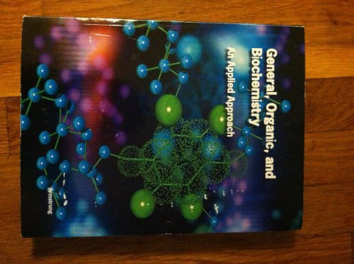 9781285134963: General, Organic, and Biochemistry : An Applied Approach