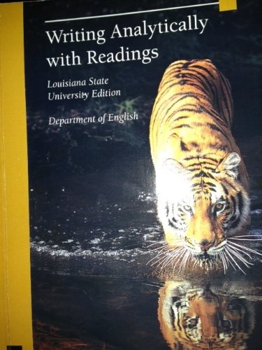 9781285135526: Writing Analytically with Readings, Louisiana State University Edition, Department of English
