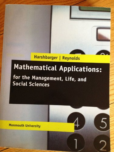 9781285141084: Mathematical Applications for the Management, Life, and Social Sciences