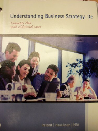 9781285141152: Understanding Business Strategy: Concepts Plus with Additional Cases, 3rd Edition
