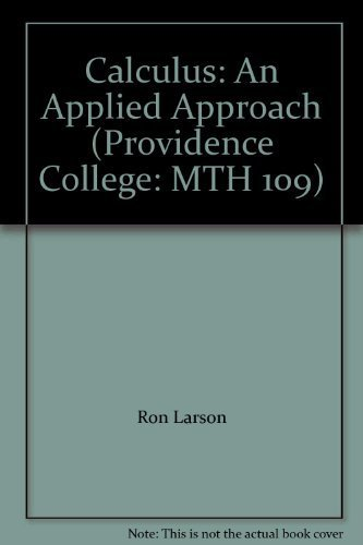 9781285142616: Calculus: An Applied Approach (Providence College: MTH 109)