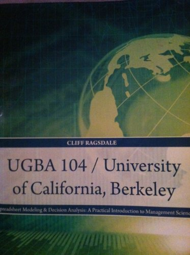 9781285143514: Spreadsheet Modeling & Decision Analysis: A Practical Introduction to Management Science - Ugba 104 / University of California, Berkeley