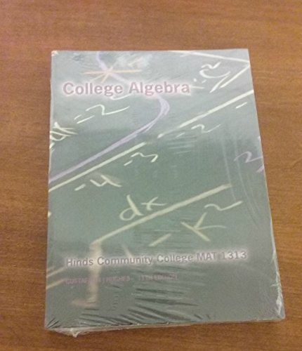 9781285144979: College Algebra Custom Edition for Hinds Community College