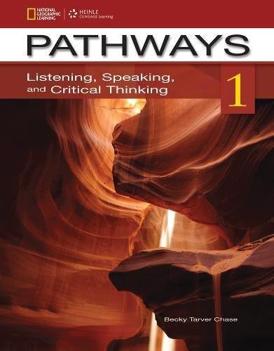Pathways Listening & Speaking 1A: Student Book & Online Workbook Split Edition: Chase, ...
