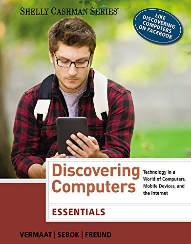 9781285161785: Discovering Computers: Essentials (Shelly Cashman Series)