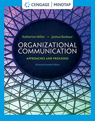 Organizational Communication (w/out Coursemate Access): Miller
