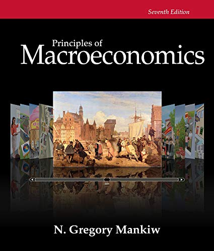 Principles of Macroeconomics (Mankiw's Principles of Economics) (1285165918) by N. Gregory Mankiw