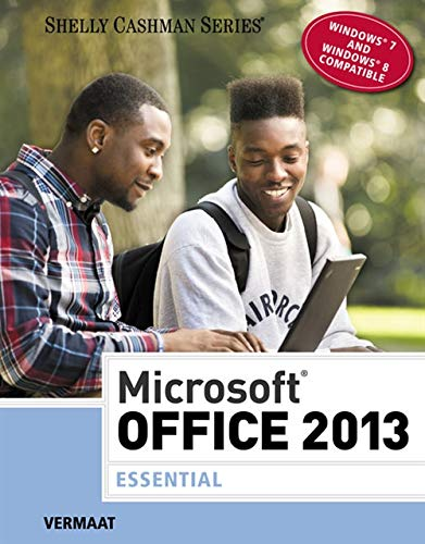 9781285166117: Microsoft Office 2013: Essential (Shelly Cashman Series)
