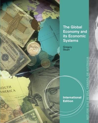 9781285167015: The Global Economy and its Economic Systems
