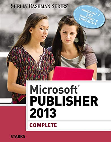 9781285167329: Microsoft Publisher 2013: Complete (Shelly Cashman Series)