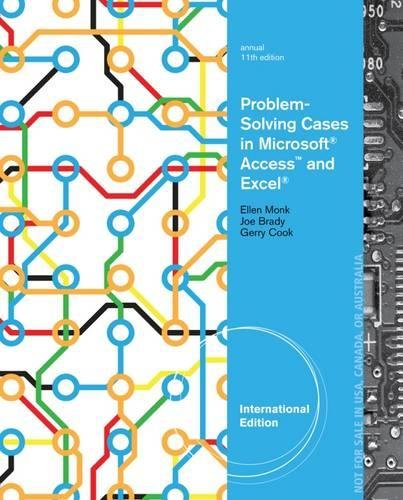 9781285167619: Problem-Solving Cases in Microsoft (R) Access (TM) and Excel (R), International Edition