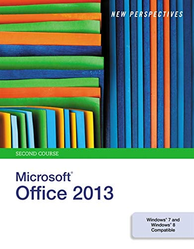9781285167756: New Perspectives on Microsoft Office 2013, Second Course