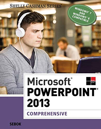 9781285167848: Microsoft PowerPoint 2013: Comprehensive (Shelly Cashman Series)