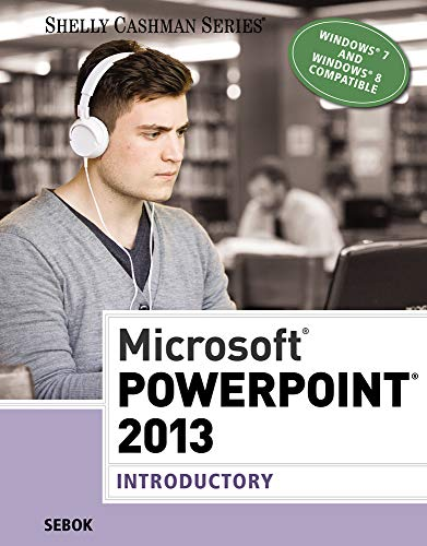 9781285167862: Microsoft PowerPoint 2013: Introductory (Shelly Cashman Series)