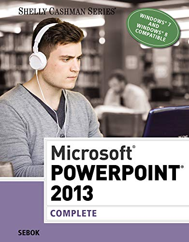 9781285167893: Microsoft PowerPoint 2013: Complete (Shelly Cashman Series)