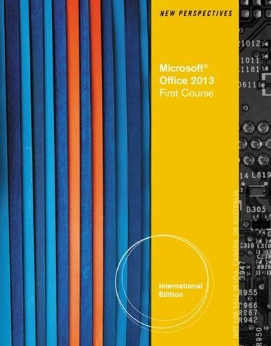 New Perspectives on Microsoft Office 2013 First Course, Enhanced Edition (Paperback): Ann Shaffer, ...
