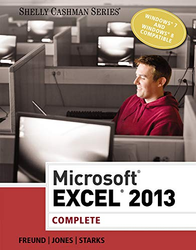 9781285168449: Microsoft Excel 2013: Complete (Shelly Cashman Series)