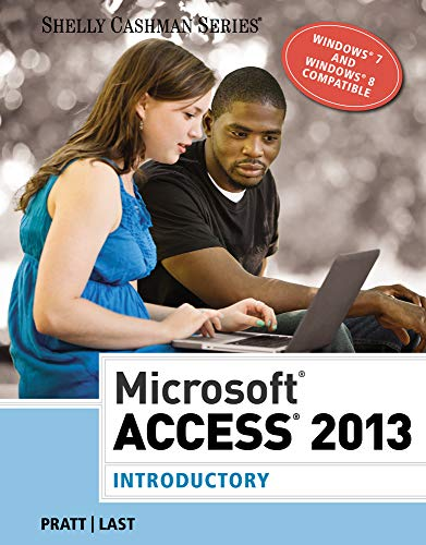 9781285169033: Microsoft Access 2013: Introductory (Shelly Cashman Series)