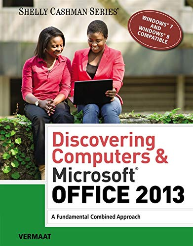9781285169538: Discovering Computers & Microsoft Office 2013: A Fundamental Combined Approach (Shelly Cashman Series)