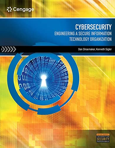 9781285169903: Cybersecurity: Engineering a Secure Information Technology Organization