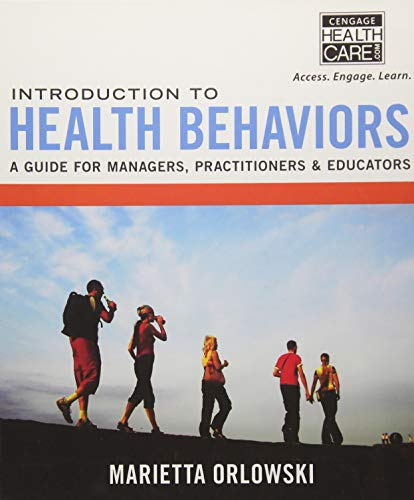 Introduction to Health Behaviors: A Guide for Managers, Practitioners & Educators: Orlowski, ...