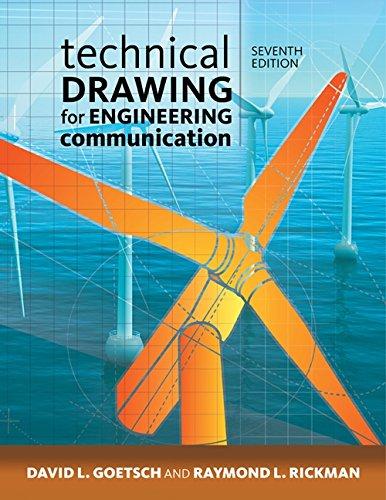Technical Drawing for Engineering Communication: Goetsch, David E.; Rickman, Raymond L.; Chalk, ...
