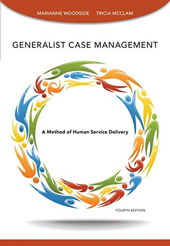 Generalist Case Management (SAB 125 Substance Abuse Case Management) (1285173228) by Marianne R. Woodside; Tricia McClam